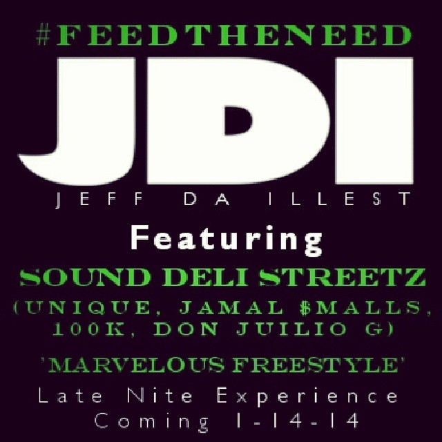 feed the need jeff da illest