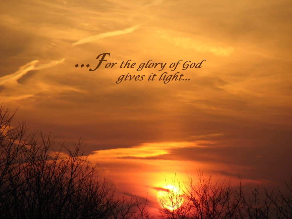 for-the-glory-of-god-gives-it-light