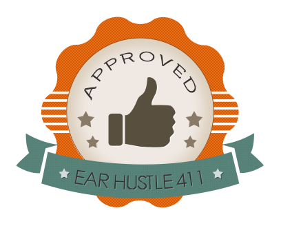 Ear Hustle 411 Approved Thumbs Up