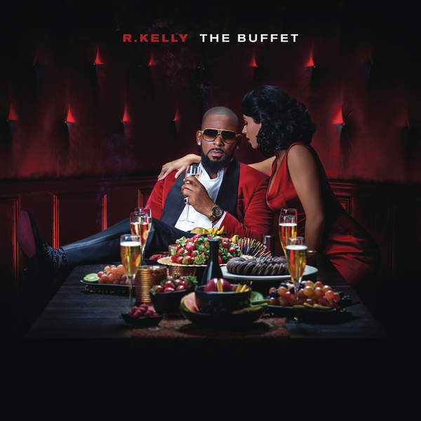 R.Kelly-–-The-Buffet-Art
