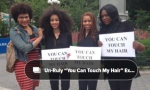 Video: Watch Black Women's Reaction When White People Touch Their Hair Some Say, I Am Not Sarah Bartman