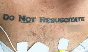 """Ultimately, a do not resuscitate order was issued, and the man died. The authors of the study said they were """"relieved to find his written DNR request,"""" but the initial confusion over the tattoo brought up a curious issue that has been debated in the medical community on several occasions."""